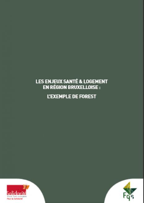 image couverture Les enjeux santé & Logement en région bruxelloise : L'exemple de Forest