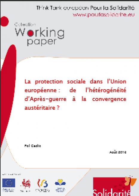 image couverture La protection sociale dans l'Union européenne De l'hétérogénéité d'après guerre à la convergence austéritaire
