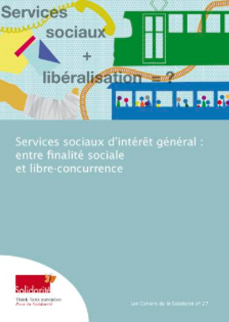 image couverture Services sociaux d'intérêt général : entre finalité sociale et libre - concurrence